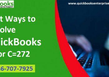 Best Ways to Resolve QuickBooks Error code C=272 - Featured Image